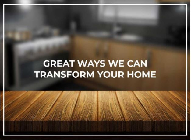 Great Ways We Can Transform Your Home